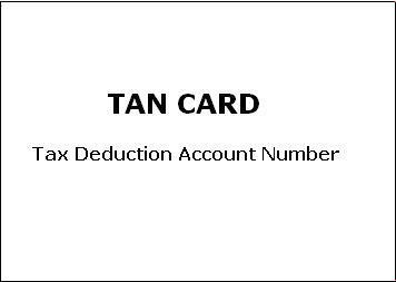 TAN Card (Tax Deduction Account Number)