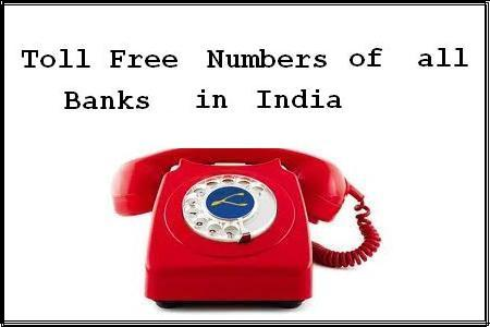 Toll Free Numbers of all Banks in India